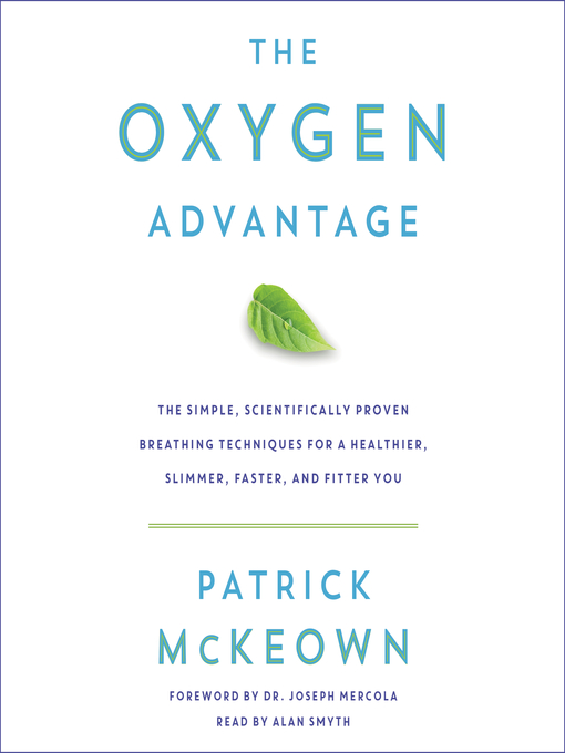 Title details for The Oxygen Advantage by Patrick McKeown - Available